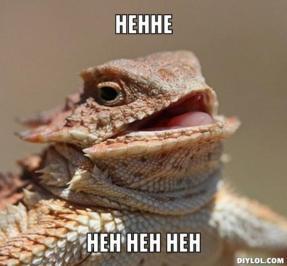 resized_lizard-meme-generator-hehhe-heh-heh-heh-637354